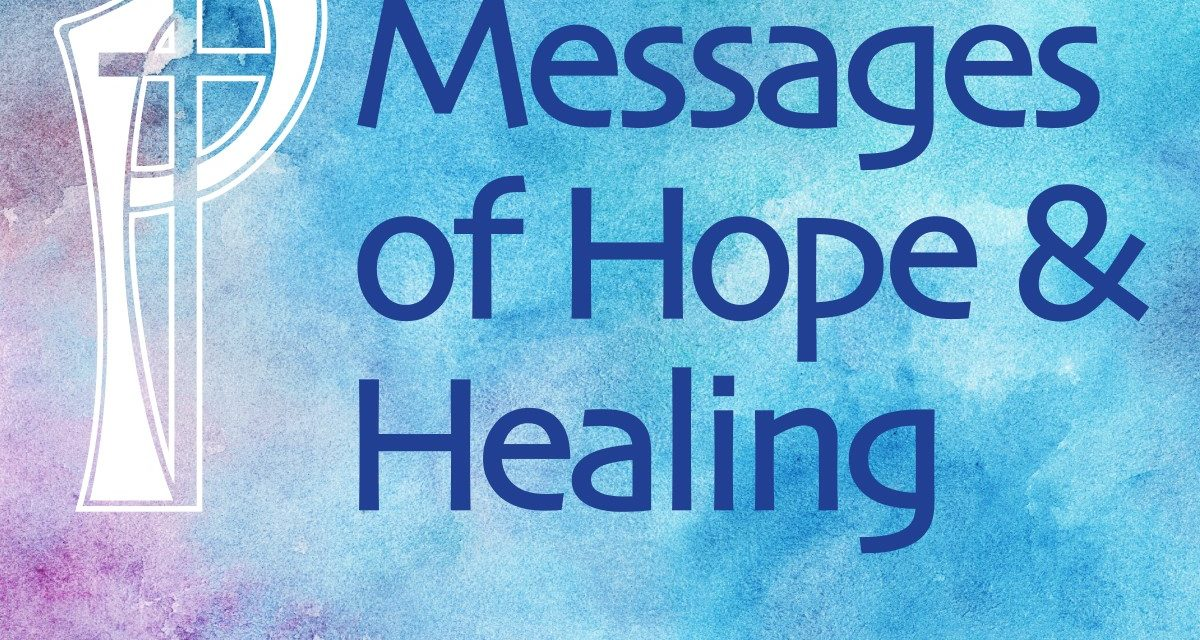 SP Messages of Hope & Healing 4