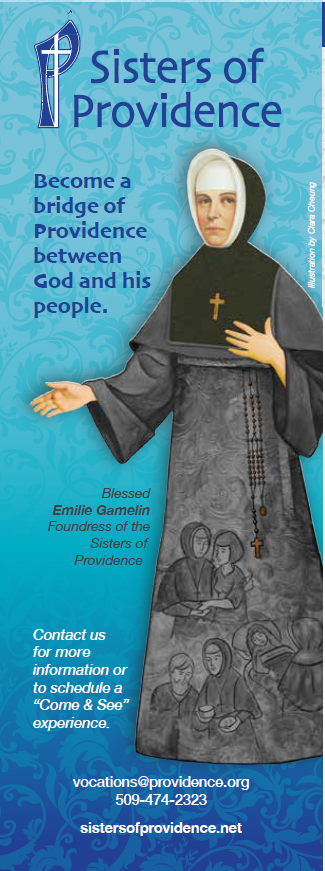 Become a bridge of Providence between God and God's people. Blessed Emilie Gamelin, Foundress of the Sisters of Providence